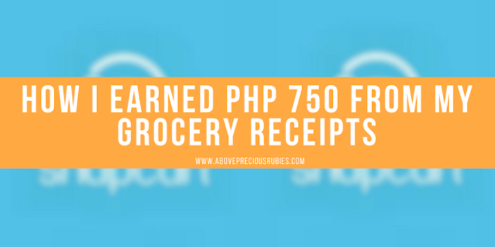 How I Earned Php 750 from my Grocery Receipts