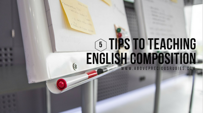 5 Tips to Teaching English Composition