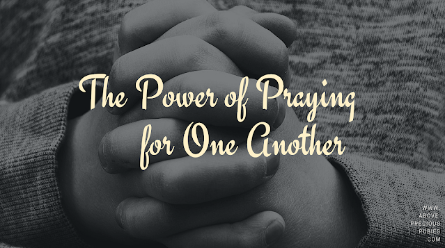 The Power of Praying for One Another