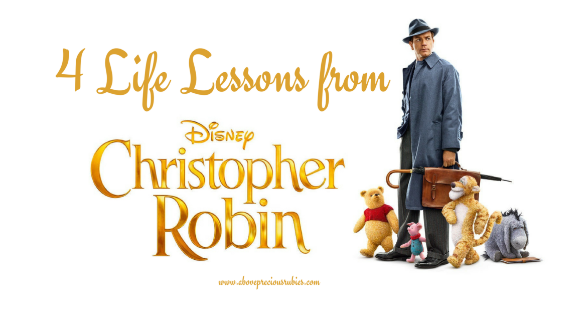 4 Life Lessons from Christopher Robin Movie