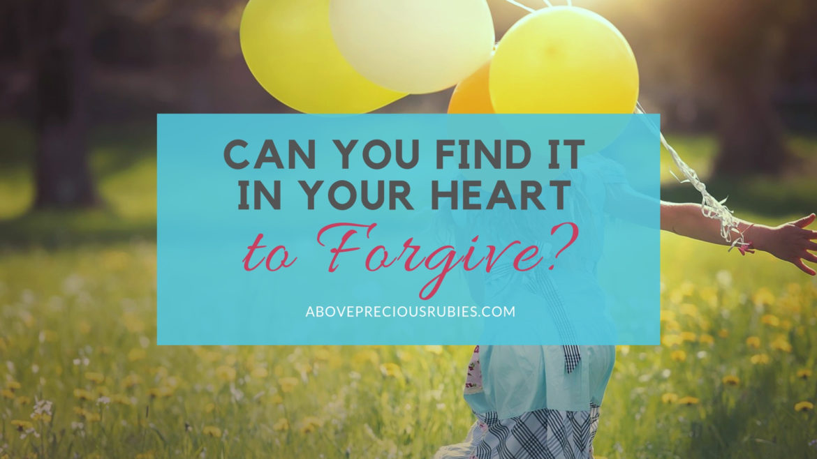 Can You Find it In Your Heart to Forgive