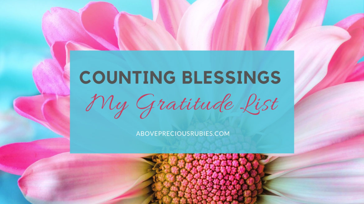 Counting Blessings: Gratitude List